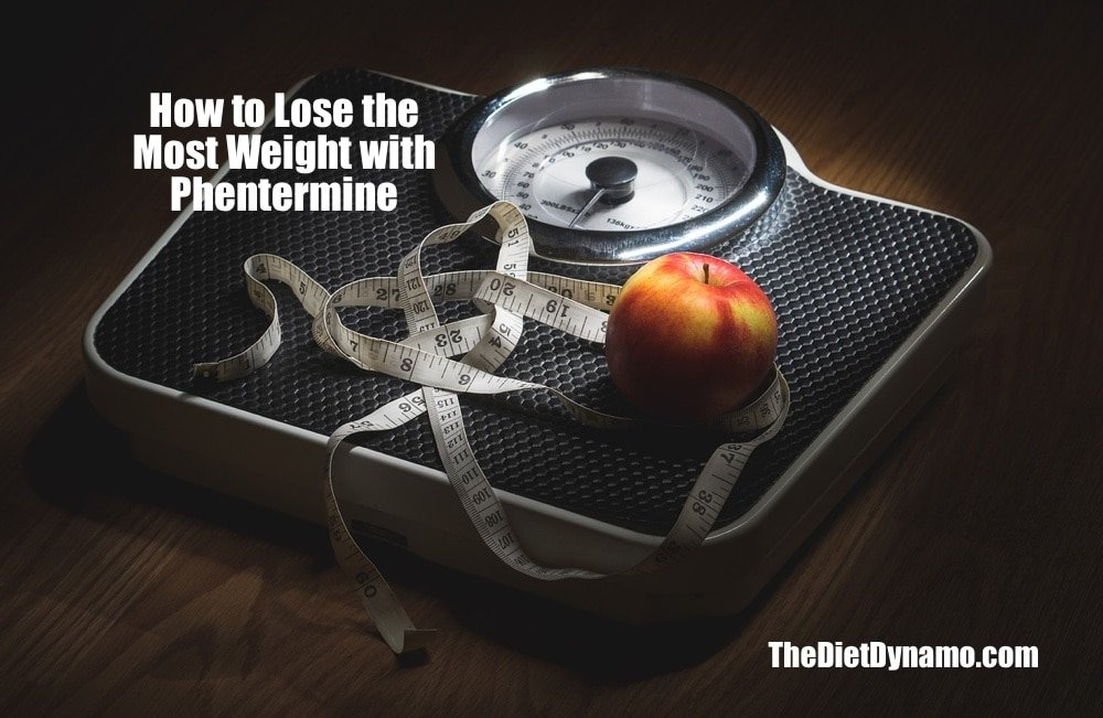 guide to losing the most weight with phentermine