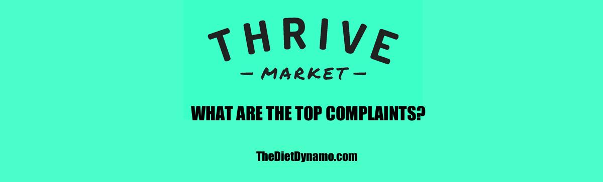 thrive market top complaints banner