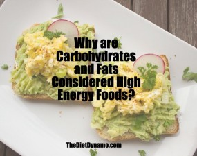 Why are Carbohydrates and Fats Considered High Energy Foods