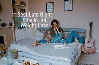 best late night snacks for weight loss